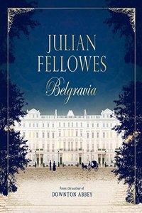 Julian_Fellowess_Belgravia